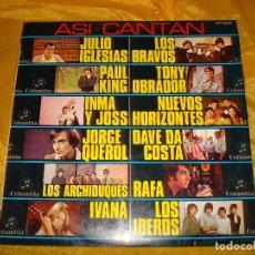 Discos de vinilo: ASI CANTAN.....JULIO IGLESIAS, JORGE QUEROL, LOS ARCHIDUQUES.... COLUMBIA, 1970. IMPECABLE (#). Lote 151432884