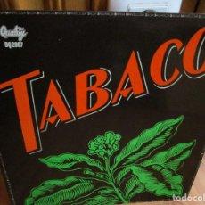 Discos de vinilo: LP GRUPO ESPAÑOL TABACO MISMO TITULO ESTE LP MUY BUEN ESTADO AÑO DE ESTA EDICION 1979. Lote 141112094