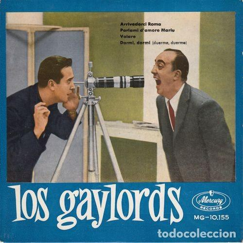 THE GAYLORDS - ARRIVEDERCI ROMA - EP ESPAÑOL DE VINILO DE 1960 JIVE VOCAL (Música - Discos de Vinilo - EPs - Rock & Roll)