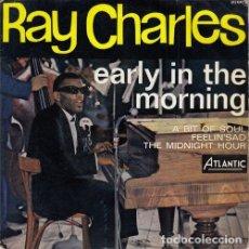Disques de vinyle: RAY CHARLES - EARLY IN THE MORNING - EP DE VINILO EDICION FRANCESA. Lote 141130082
