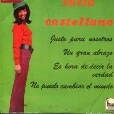 Discos de vinilo: LALLA CASTELLANO / ES HORA DE DECIR LA VERDAD + 3 (EP 1967). Lote 141162570