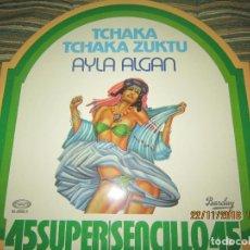 Discos de vinilo: AYLA ALGAN - TCHAKA TCHAKA ZUKTU MAXI 45 R.P.M. - ORIGINAL ESPAÑOL - BARCLAY RECORDS 1978 - . Lote 141172374