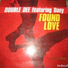 Discos de vinilo: DOUBLE DEE FEATURING DANY - FOUNF LOVE MAXI 45 R.P.M. ORIGINAL ESPAÑOL - QUALITY 1991 -. Lote 141176362