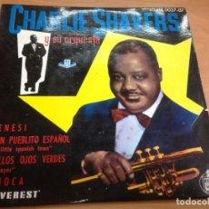 Discos de vinilo: EP EDITADO EN ESPAÑA POR HISPAVOX CHARLIE SHAVERS /FRENESI/EN UN PUEBLITO ESPAÑOL/AQUELLOS OJOS VERD. Lote 141189538