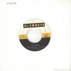 Discos de vinil: LOS LOCOS - DIME LO QUE DEBO HACER (SINGLE ESPAÑOL, EL COHETE 1991). Lote 141194990