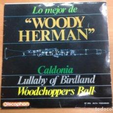 Discos de vinilo: EP EDITADO EN ESPAÑA POR DISCOPHON LO MEJOR DE WOODY HERMAN . Lote 141210970