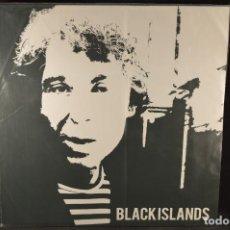Discos de vinilo: BLACK ISLANDS - BLACK ISLANDS - LP. Lote 141223074