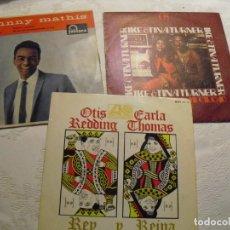 Discos de vinilo: TINA TURNER-JOHNNY MATHIS-OTTIS REDDING: MUSICA NEGRA- 3 EN OFERTA..COLECCIONISTAS. Lote 141223914