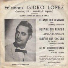 Discos de vinilo: GERMAN DE BUSTOS - EL AMOR QUE SENTIMOS - EP DE VINILO EN DISCOS BERTA. Lote 141235030
