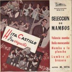 Discos de vinilo: HITA CASTILLO Y SU ORQUESTA - SELECCION DE MAMBOS - EP DE VINILO EN DISCOS PENTAVOX. Lote 141235722