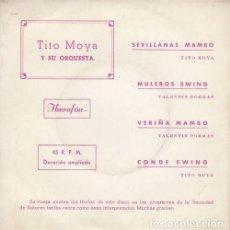 Discos de vinilo: TITO MOYA Y SU ORQUESTA - SEVILLANAS MAMBO - EP DE VINILO EN DISCOS PENTAVOX. Lote 141235942