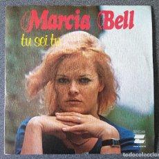 Discos de vinilo: MARCIA BELL TU SEI TU. Lote 141236030