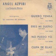 Discos de vinilo: ANGEL AZPIRI Y SU CONJUNTO RITMICO - QUIERO YENKA - EP DE VINILO EN DISCOS BCN. Lote 141236206