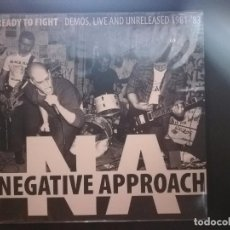Discos de vinilo: NEGATIVE APPROACH-READY TO FIGHT (DEMOS, LIVE AND UNRELEASED 1981-´83). Lote 141240538