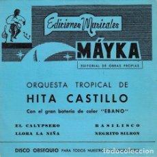 Discos de vinilo: ORQUESTA HITA DEL CASTILLO - EL CALYPSERO - EP DE VINILO EN DISCOS BERTA - BATERIA EBANO. Lote 141242430