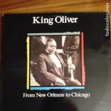 Discos de vinilo: MUSICA LP - KING OLIVER - FROM NEW ORLEANS TO CHICAGO - CBS LSP 982325-1 - 200GR. Lote 141244442