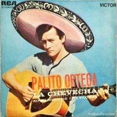 Discos de vinilo: SINGLE. PALITO ORTEGA. LA CHEVECHA / YO TENGO LA CULPA. (VG+/VG). Lote 141251354