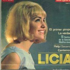 Discos de vinilo: LICIA / EL PRIMER PIROPO (VII FESTIVAL DE LA CANCION MEDITERRANEA) + 3 (EP 1965). Lote 141284642