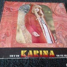 Discos de vinilo: DISCO VINILO SINGLE KARINA. Lote 141304154