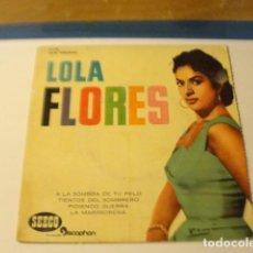 Discos de vinilo: LOTE EP LOLA FLORES A LA SOMBRA DE TU PELO SELLO SEECO 1961. Lote 141307410