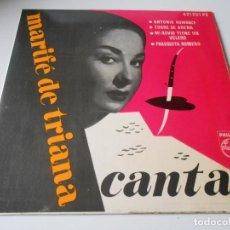 Discos de vinilo: MARIFE DE TRIANA - CANTA -, EP, ANTONIO ROMANCE + 3, AÑO 1.960. Lote 141311034