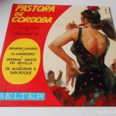 Discos de vinilo: PASTORA DE CÓRDOBA, EP, SIEMPRE LINARES + 3, AÑO 1.960. Lote 141312462