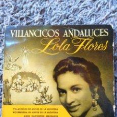 Discos de vinilo: LOLA FLORES-VILLANCICOS ANDALUCES. Lote 141317502