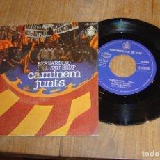 Discos de vinilo: VINILO SINGLE. CAMINEM JUNTS. BERNARDINO I EL SEU GRUP. 1977. BIEN CONSERVADO.. Lote 141150030