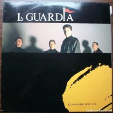 Discos de vinilo: LA GUARDIA. CUANDO BRILLE EL SOL.. Lote 141331546