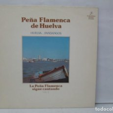Discos de vinilo: PEÑA FLAMENCA DE HUELVA. HUELVA...FANDANGOS. VOL 2. LP VINILO. COLUMBIA 1980. VER FOTOGRAFIAS. Lote 141401674
