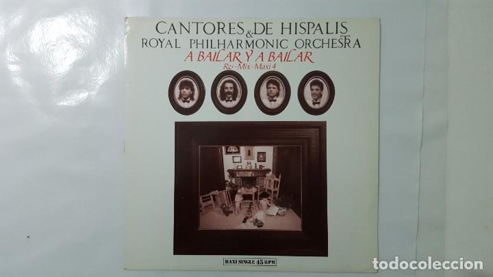 MAXI / CANTORES DE HISPALIS & ROYAL PHILHARMONIC ORCHESTRA / A BAILAR Y A BAILAR / RE-MIX-MAXI 4 (Música - Discos de Vinilo - Maxi Singles - Flamenco, Canción española y Cuplé)
