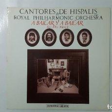 Discos de vinilo: MAXI / CANTORES DE HISPALIS & ROYAL PHILHARMONIC ORCHESTRA / A BAILAR Y A BAILAR / RE-MIX-MAXI 4. Lote 141435754