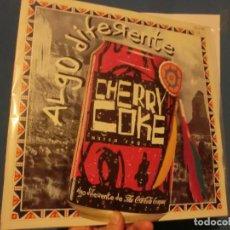 Discos de vinilo: CHERRY COKE,( ALGO DIFERENTE ) MAXI, LOTE 605. Lote 141438730