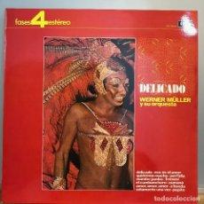 Discos de vinilo: WERNER MÜLLER Y SU ORQUESTA_ DELICADO 1972. Lote 141441930