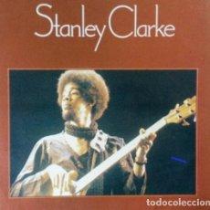 Discos de vinilo: STANLEY CLARKE.LP. Lote 141447338