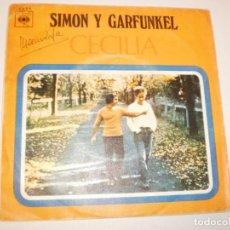Discos de vinilo: SINGLE SIMON Y GARFUNKEL. CECILIA. EL ÚNICO MUCHACHO QUE VIVE EN N.Y. CBS 1970 SPAIN. Lote 141504334