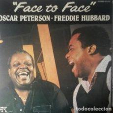 Discos de vinilo: OSCAR PETERSON FREDDIE HUBBARD.FACE TO FACE. LP.. Lote 141527038