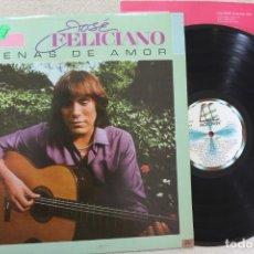 Discos de vinilo: JOSE FELICIANO ESCENAS DE AMOR LP VINYL MADE IN SPAIN 1982. Lote 141550026