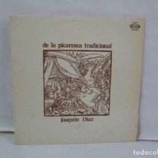 Discos de vinilo: DE LA PICARESCA TRADICIONAL. JOAQUIN DIAZ. LP VINILO. MOVIEPLAY 1970. VER FOTOGRAFIAS ADJUNTAS. Lote 141555530