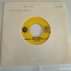 Discos de vinilo: ELVIS TRASH - POLITOX / VINILO SINGLE TEMAZO . Lote 141556190
