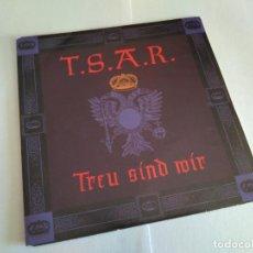 Discos de vinilo: T.S.A.R. - TREU SIND WIR / VINILO SINGLE TEMAZOS. Lote 141556494