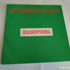 Discos de vinilo: QUADROPHONIA - QUADROPHONIA / VINILO SINGLE PROMO TEMAZOS. Lote 141556566