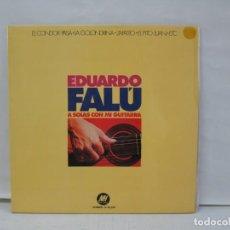 Discos de vinilo: EDUARDO FALU. A SOLAS CON MI GUITARRA. EL CONDOR PASA.LA GOLONDRINA... LP VINILO. MUSIC HALL. 1974. Lote 141558662