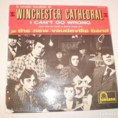 Discos de vinilo: SINGLE. THE NEW VAUDEVILLE BAND. WINCHESTER CATHEDRAL. I CANT'T GO WRONG. FONTANA FRANCE (PROBADO) . Lote 141567502
