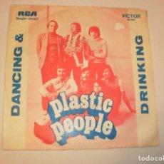Discos de vinilo: SINGLE PLASTIC PEOPLE. DANCING AND DRIKING. REJECTION. RCA PORTUGAL (PROBADO Y BIEN). Lote 141573830
