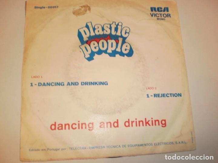 Discos de vinilo: single plastic people. dancing and driking. rejection. rca portugal (probado y bien) - Foto 2 - 141573830