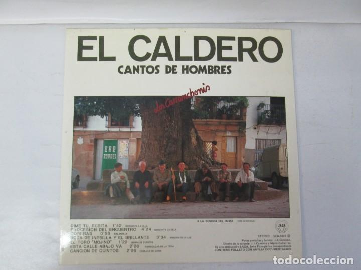 Discos de vinilo: EL CALDERO CANTOS DE MUJERES. CANTOS DE HOMBRES. LOS CARRANCHONIS. LP VINILO. SAGA 1986 - Foto 2 - 141579638