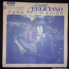 Discos de vinilo: JOSE FELICIANO - PARA DECIR ADIOS. Lote 141590014