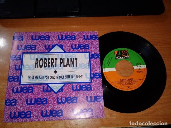 ROBERT PLANT YOUR MA SAID YOU CRIED IN YOUR SLEEP LAST NIGHT LED ZEPPELIN SINGLE VINILO PROMOCIONAL (Música - Discos - Singles Vinilo - Pop - Rock Extranjero de los 90 a la actualidad)