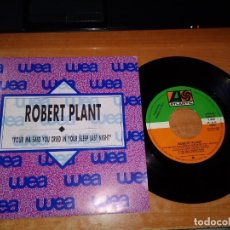 Discos de vinilo: ROBERT PLANT YOUR MA SAID YOU CRIED IN YOUR SLEEP LAST NIGHT LED ZEPPELIN SINGLE VINILO PROMOCIONAL. Lote 39697957